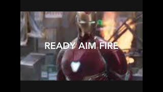Ready Aim Fire/ Avengers Infinity War- Music Video