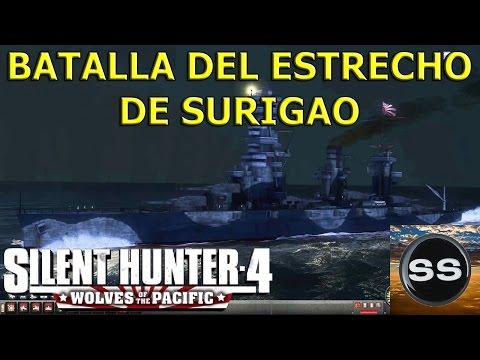 Silent Hunter 4 Naval Battle of Surigao Strait. Batalla del Estrecho de Surigao.
