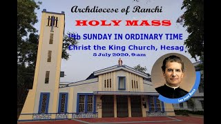 ARCHDIOCESE OF RANCHI-SUNDAY HOLY MASS. 5th July 2020