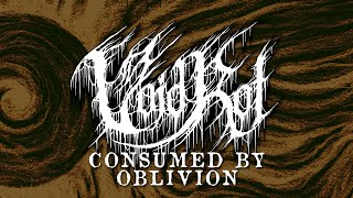 VOID ROTCONSUMED BY OBLIVION