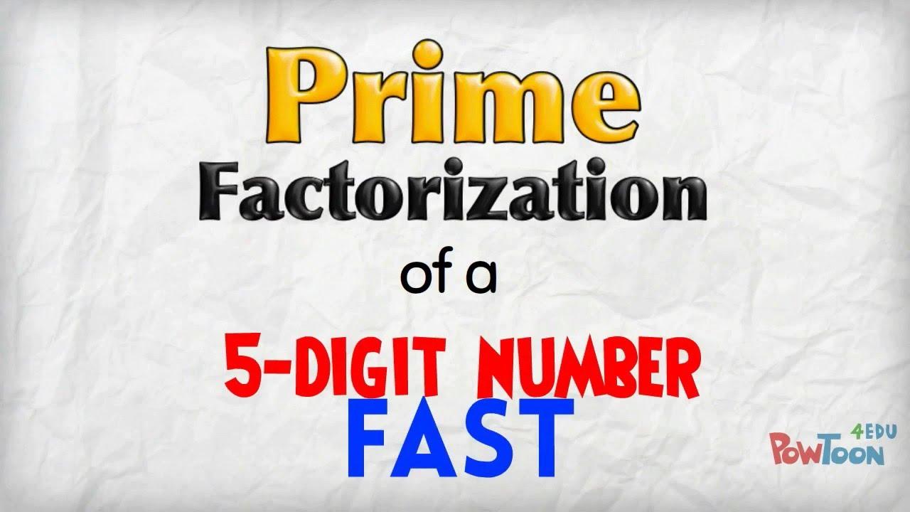 Fast Prime Factorization (5digit Number)
