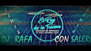 Daviles de Novelda Ft. Saïk Promise Y Original Elias - El Rey De La Tarima Remix lyrics.mp3