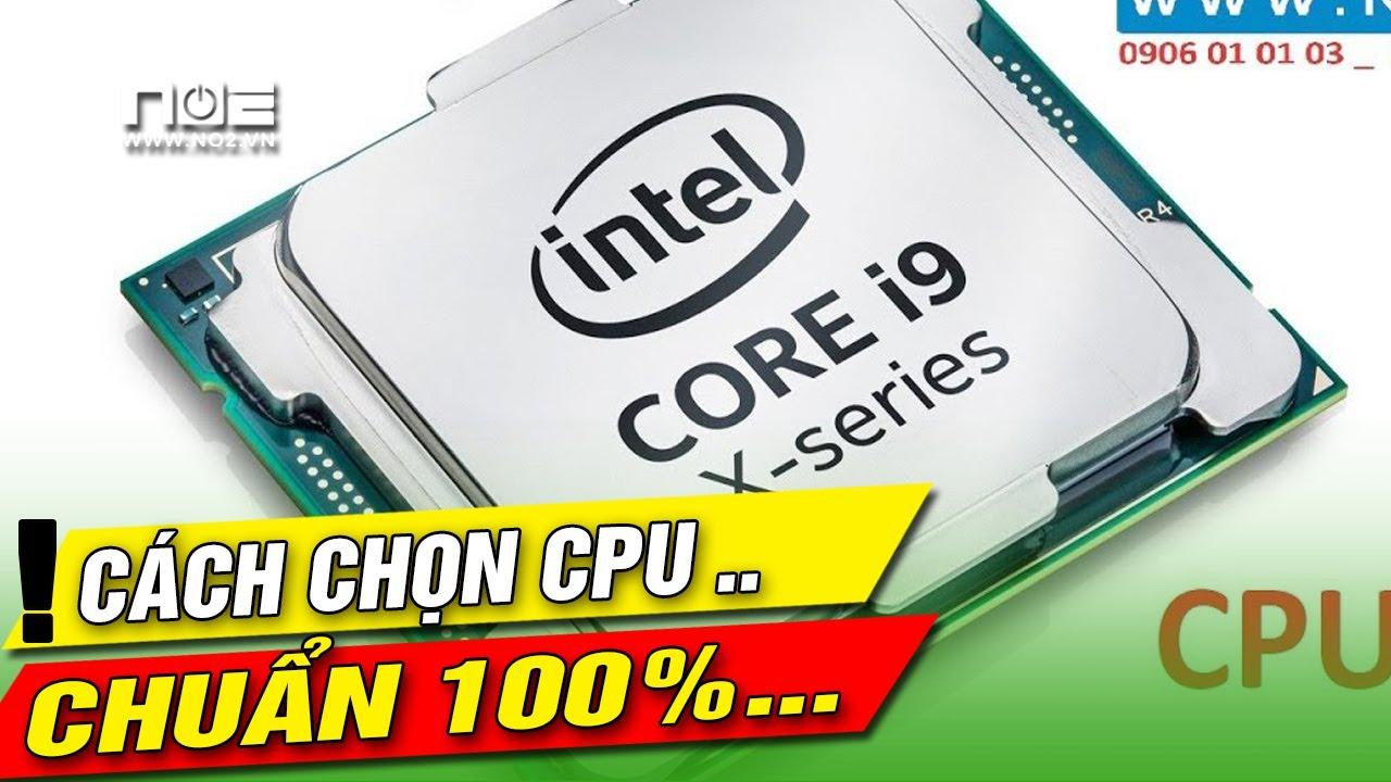 Cách chọn CPU cho máy tính để bàn