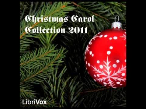 Christmas Carol Collection 2011 [Part1] /LibriVox / Public Domain