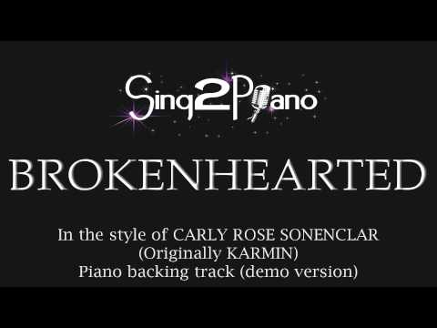 Brokenhearted - Carly Rose Sonenclar (Piano backing track) X Factor