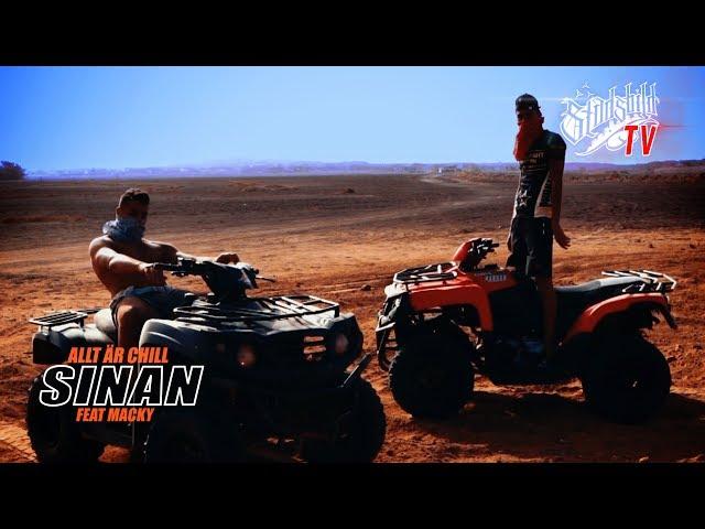 SINAN ft Macky - Allt är chill (officiell video) | @sinanemve prod @mattecaliste
