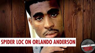 Spider Speaks on 2Pac's Killer Orlando Anderson