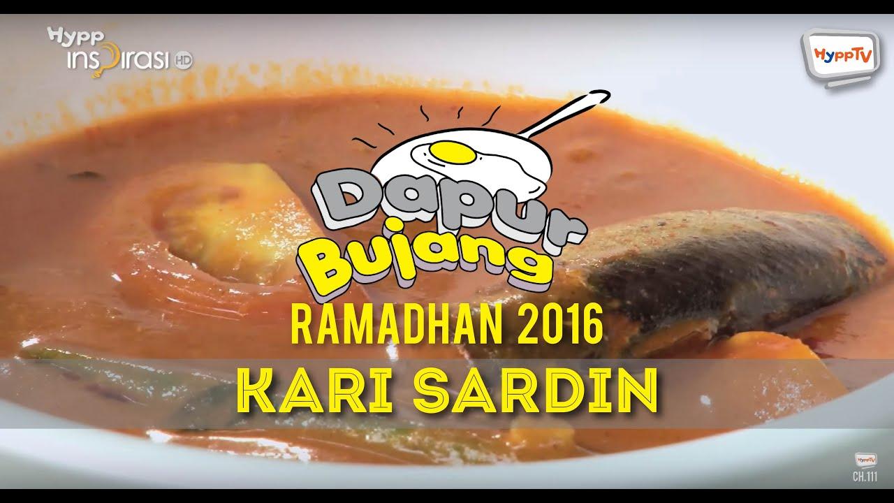 Dapurbujang Ramadan 2016 Kari Sardin You