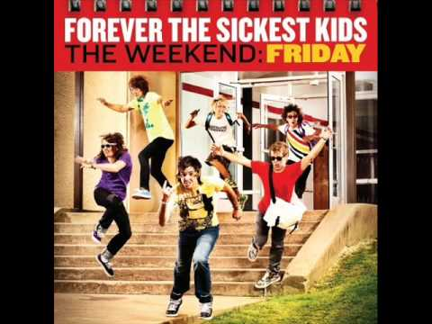 Forever The Sickest Kids - Hawkbot NEW! The Weekend: Friday [WITH LYRICS]