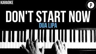 Dua Lipa - Don't Start Now Karaoke SLOWER Acoustic Piano Instrumental Cover Lyrics