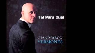 Tal Para Cual - GianMarco (Versiones)