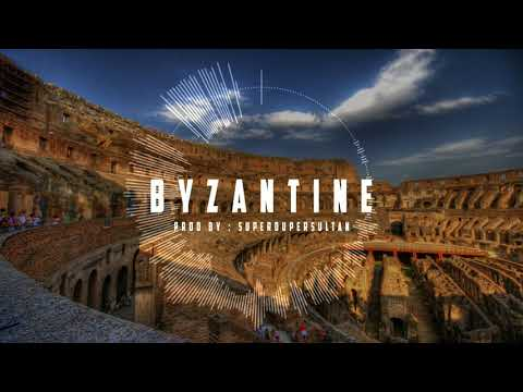 --- BYZANTINE --- (prod by : SuperDuperSultan) [Free Trap Beat]