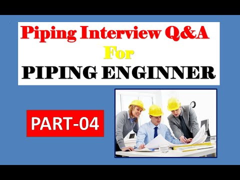 Piping interview Q&A | Piping Engineer | PART-4