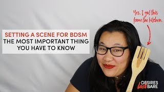 Setting a Scene for BDSM - The Most Important Thing You Need To Know