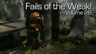 Halo: Reach - Fails of the Weak Volume 26! (Funny Halo Bloopers and Screw-Ups)
