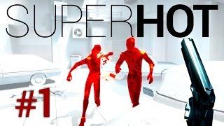 SuperHOT | Max se joaca cu timpul