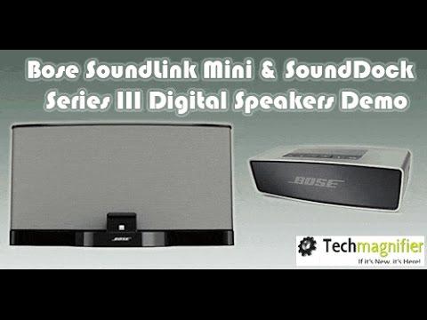 Bose SoundLink Mini & SoundDock Series III Digital Speakers Demo