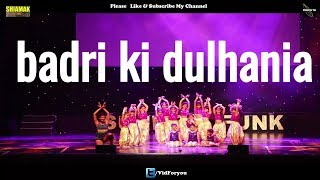 badri ki dulhania|Kids bollywood dance| #VarunDhawan #aliabhatt  #BadrinathKiDulhania Shiamak SF2017