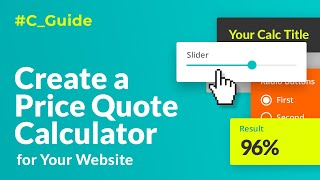 create a Price Quote Calculator for Website. Step-By-Step Guide 2019