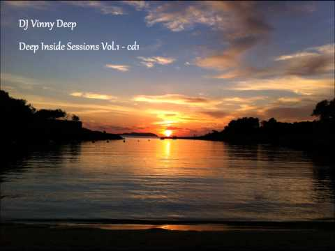 DJ VINNY DEEP - Deep Inside Sessions Vol.1 Cd1