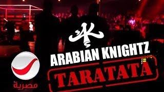 Arabian Knightz -  Taratata on Rotana Masriya
