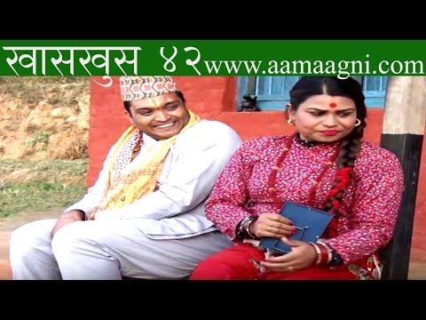 Nepali comedy khas khus 42 (19 january 2017) by www.aamaagni.com