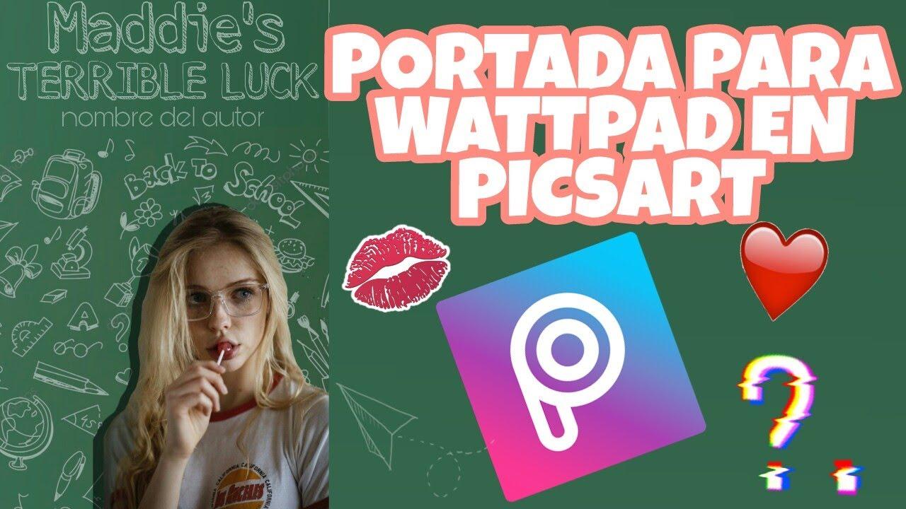 Cómo hacer portadas para wattpad |En Picsart - YouTube