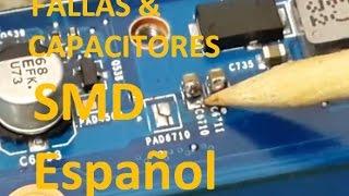 Fallas en capacitores smd / como probar condensadores y reparar una computadora laptop muerta