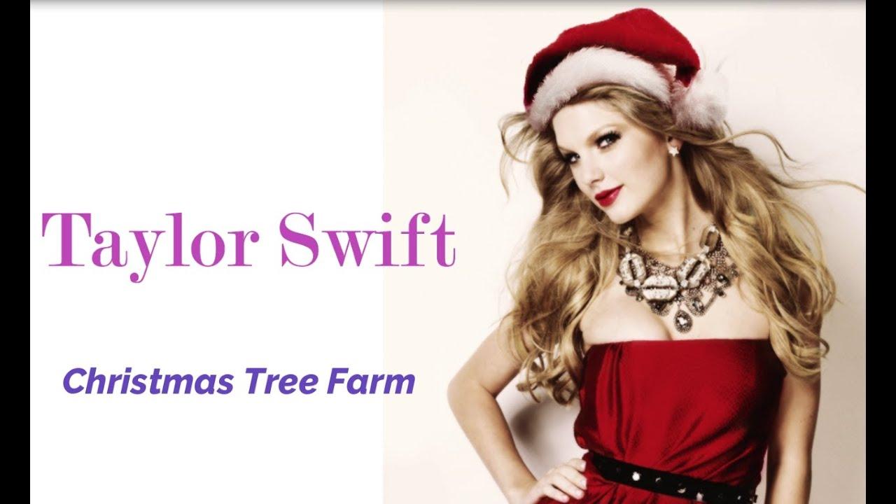 Taylor Swift - Christmas Tree Farm ( lyrics ) - YouTube