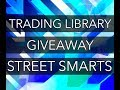 Giveaway: Street Smarts di Bradford Raschke Linda e Connors Laurence A.