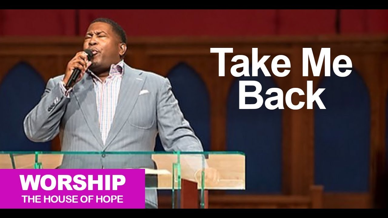 Take Me Back song by Dr. E. Dewey Smith, Jr.