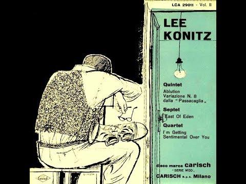 Lee Konitz Septet - East of Eden