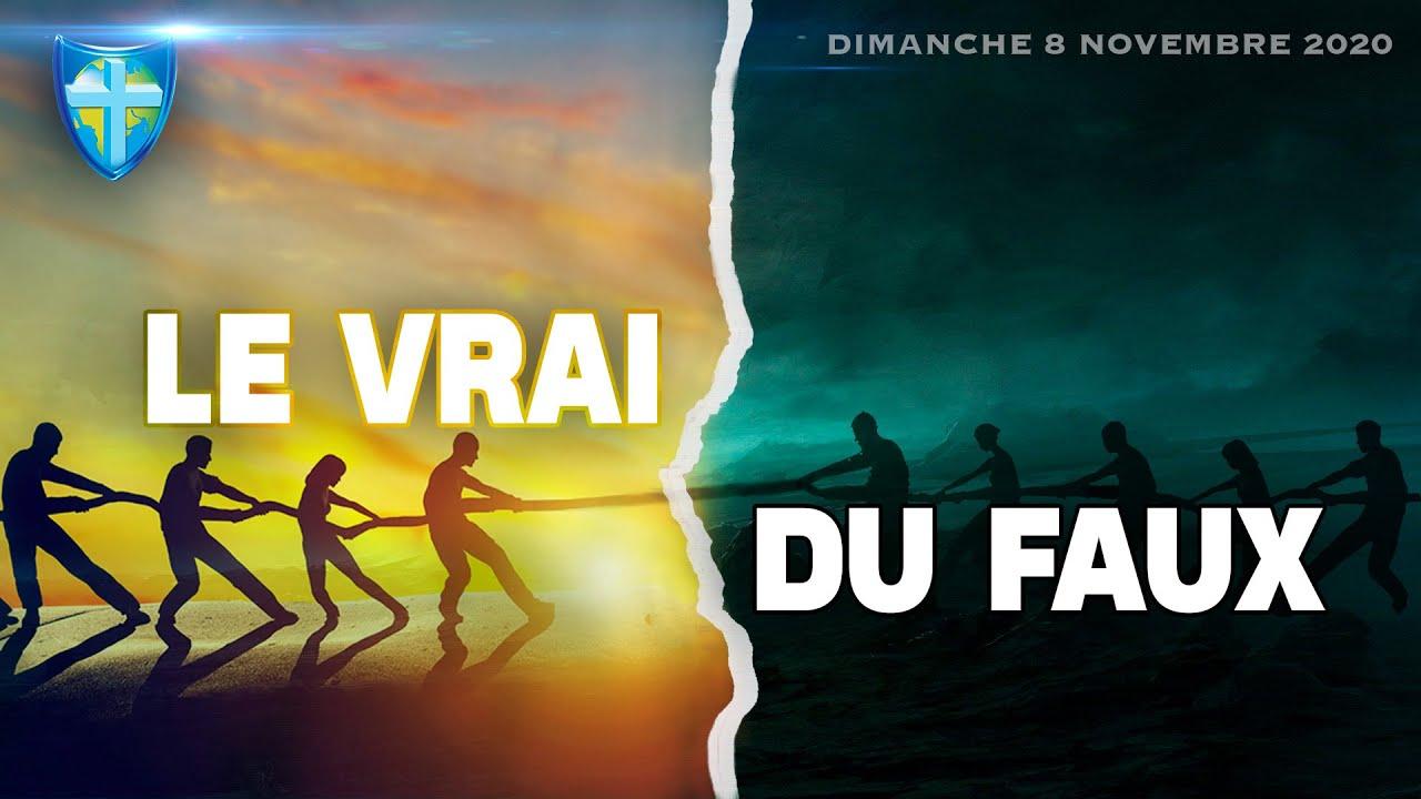 LE VRAI DU FAUX - CULTE DU DIMANCHE 08/11/20