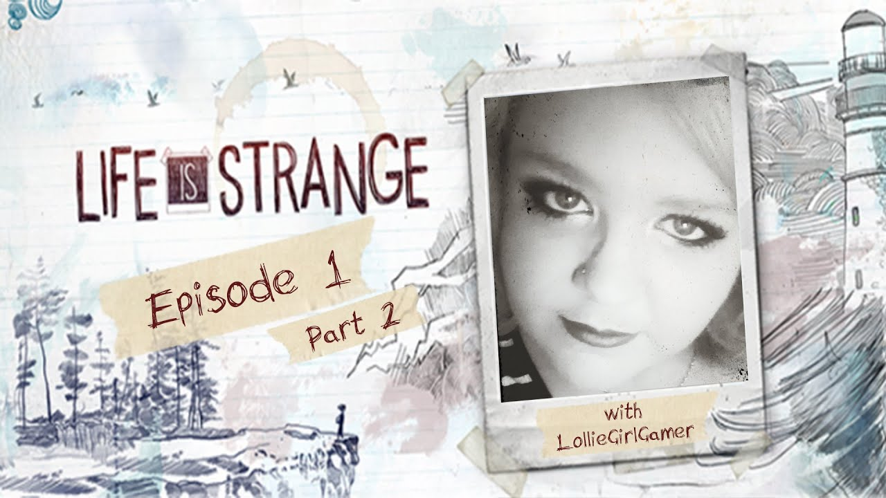 Download Life Is Strange - Reuniting With Chloe - Episode 1 - Part 2