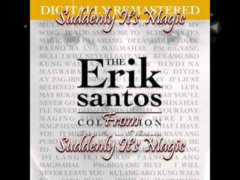 04 Erik Santos - Suddenly It's Magic duet with Angeline Quinto (from Suddenly It's Magic)