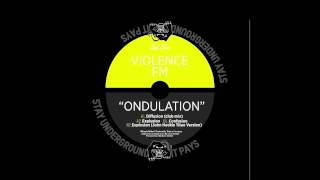 "VIOLENCE FM ""Confusion"" (STAY UNDERGROUND IT PAYS II)"