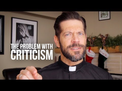 The Problem with Criticism
