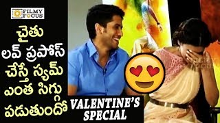 Naga Chaitanya and Samantha Cute Love Proposal || Valentine's Day Special - Filmyfocus.com