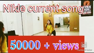 Nikle Current song dance choreography on Bollywood style