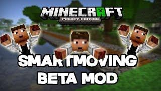 Minecraft PE: Mod Showcase - SMART MOVING BETA