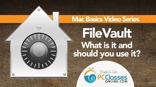 FileVault: What Is It and Should You Use It?