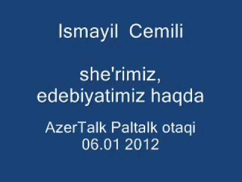 Download ismayil Cemili, she'r-edebiyyatimiz haqda