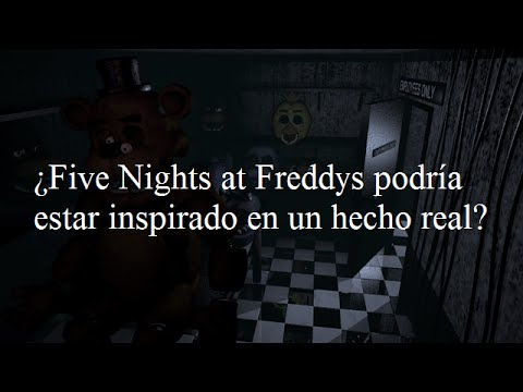[TEORIA] ¿Five Nights at Freddy