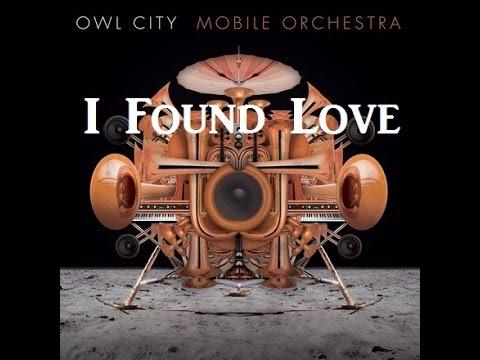Owl City - I Found Love W/Lyrics