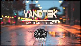 Vanotek - My heart is gone (Adrian Funk Remix)