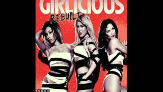 Girlicious - What My Mama Don't Know (Rebuilt 2010)