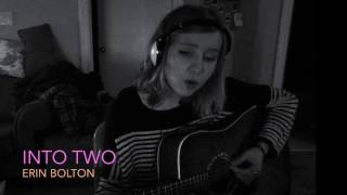 Into two - Erin Bolton