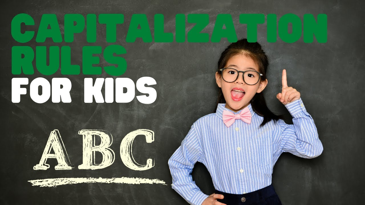 hight resolution of Capitalization Rules for Kids   Learn the capitalization rules in a fun  interactive video for kids - YouTube