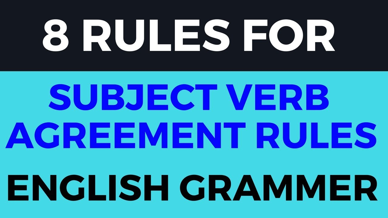 8rulefor Subject Verb Agreement Youtube