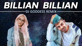 Billian Billian | Guri | Sukhe | DJ Goddess Remix